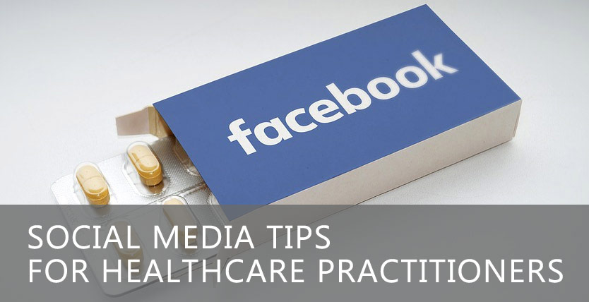 Facebook : Social Media Tips for Healthcare Practitioners in 2018