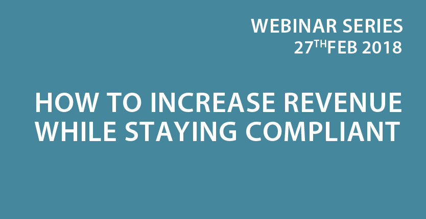 How to increase revenue while staying compliant